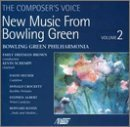 The Voice of the Composer: New Music from Bowling Green, Vol. 2